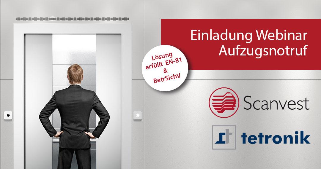 Webinar Aufzugsnotruf von Scanvest und tetronik